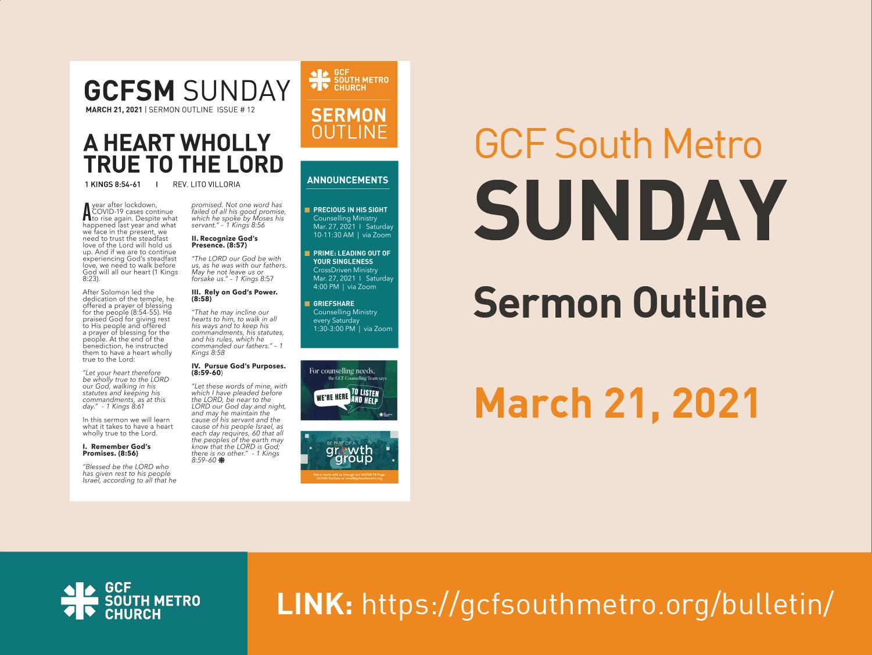 Sunday Bulletin – Sermon Outline,                                                                 March 21, 2021