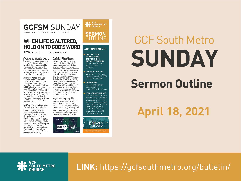 Sunday Bulletin – Sermon Outline, April 18, 2021