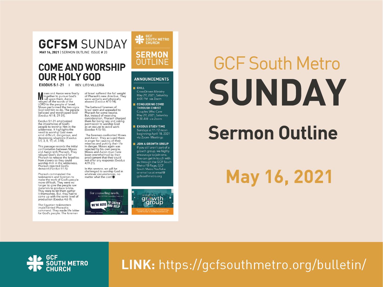 Sunday Bulletin – Sermon Outline, May 16, 2021