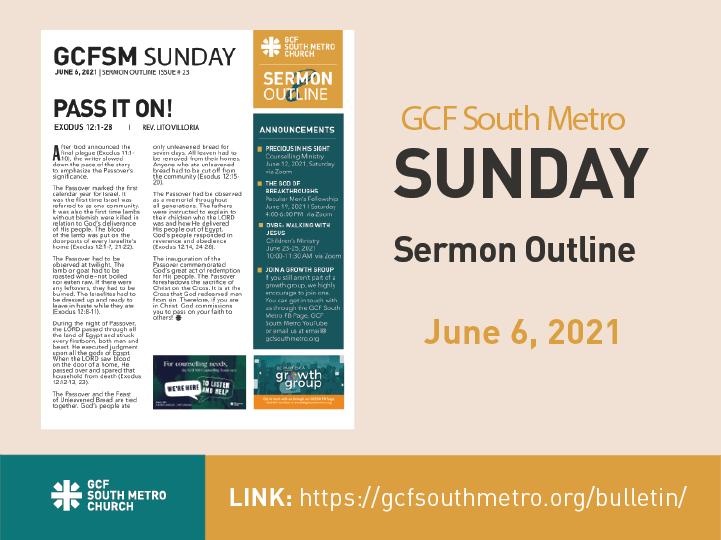 Sunday Bulletin – Sermon Outline, June 6, 2021