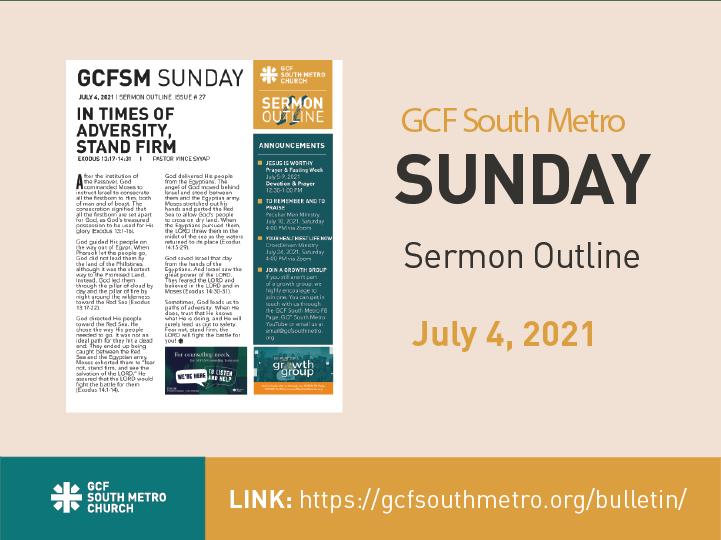 Sunday Bulletin – Sermon Outline, July 4, 2021