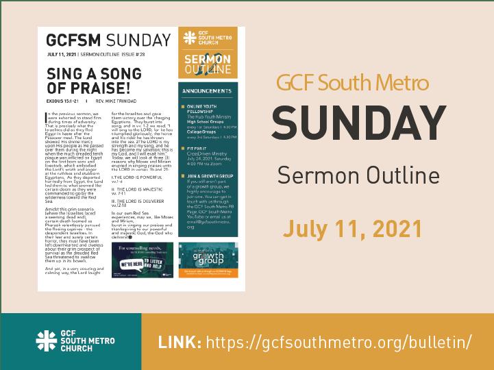 Sunday Bulletin – Sermon Outline, July 11, 2021